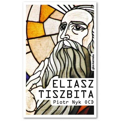 Eliasz Tiszbita Nyk Piotr