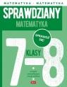 Sprawdziany dla klasy 7-8 Matematyka Morawiec Renata, Juraszczyk Halina