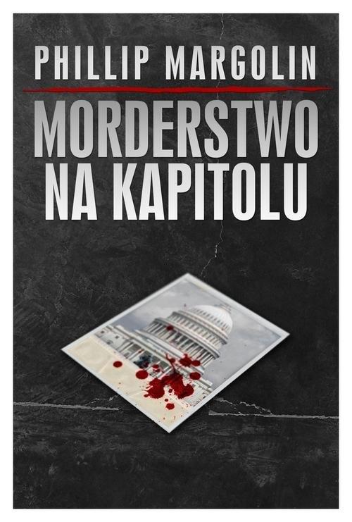Morderstwo na Kapitolu Margolin Philip