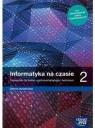 Informatyka na czasie 2. Podręcznik dla liceum ogólnokształcącego i technikum, zakres rozszerzony