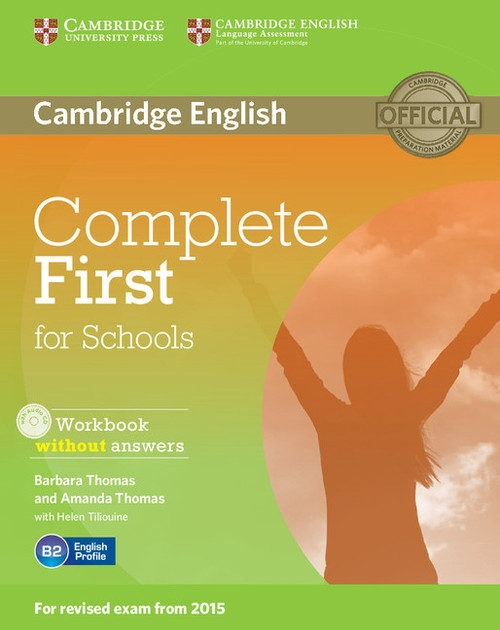 Complete First for Schools Workbook without Answers + CD Thomas Barbara, Thomas Amanda