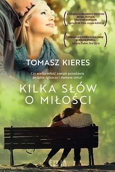 Kilka słów o miłości Kieres Tomasz