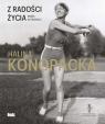 Z radości życia Halina Konopacka