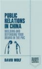 Public Relations in China David Wolf