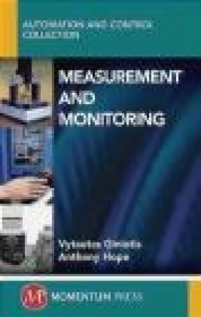 Measurement and Monitoring Anthony Hope, Vytautis Giniotis