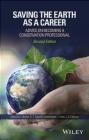 Saving the Earth as a Career Aram Calhoun, David Lindenmayer, Malcolm Hunter