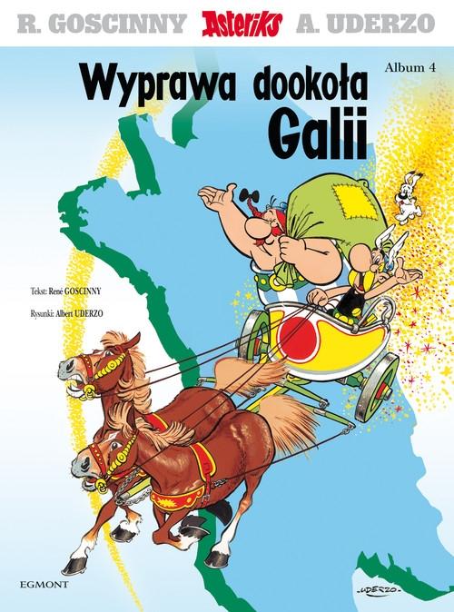 Asteriks Wyprawa dookoła Galii Tom 4 Goscinny Rene, Uderzo Albert
