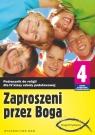 Zaproszeni przez Boga 4 Podręcznik Szkoła podstawowa Praca zbiorowa