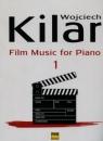 Muzyka filmowa na fortepian z. 1 Kilar Wojciech