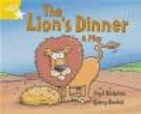 Rigby Star Guided 1 Yellow Level: The Lion's Dinner, a Play Pupil Book (Single)