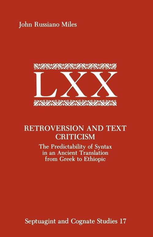 Retroversion and Text Criticism Miles John Russiano