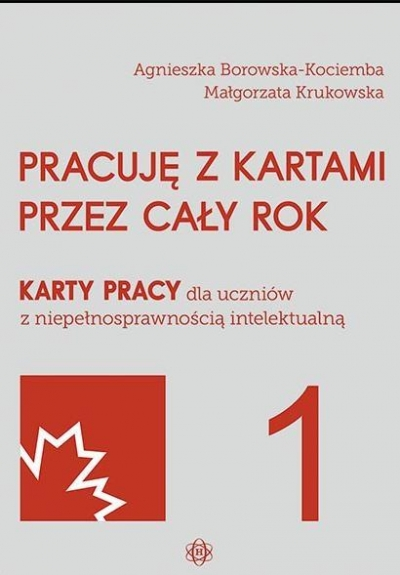 Pracuję z kartami przez cały rok Borowska-Kociemba Agnieszka, Krukowska Małgorzata