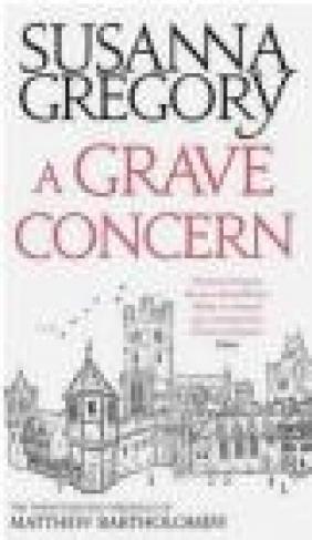 A Grave Concern Susanna Gregory
