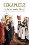 Szkaplerz życie na wzór Maryi