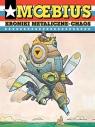 Moebius Kroniki metaliczne Chaos