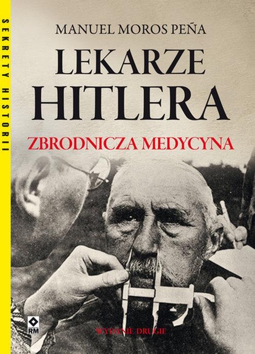 Lekarze Hitlera Pena Manuel Moros