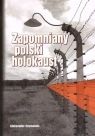 Zapomniany polski holokaust