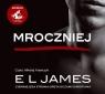 Mroczniej  (Audiobook) Ciemniejsza strona Greya oczami Christiana James EL
