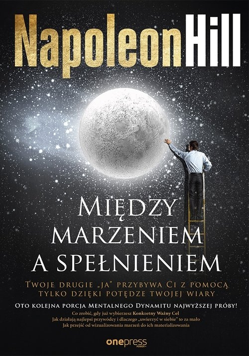 Między marzeniem a spełnieniem Hill Napoleon