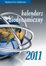 Kalendarz biodynamiczny 2011 Wiland J., Szymona J., Legutowska Hanna