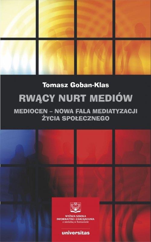 Rwący nurt mediów Goban-Klas Tomasz