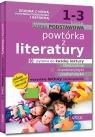 Powtórka z literatury - szkoła podstawowa - klasy 1-3. Zgodna z nową podstawą programową (od 2017/2018)