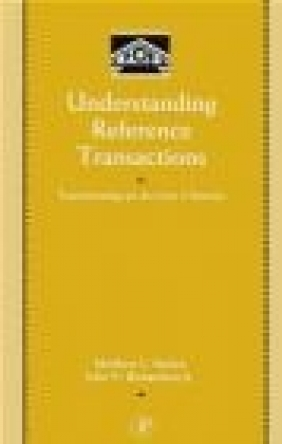 Understanding Reference Transactions John V. Richardson, Matthew L. Saxton,  Richardson