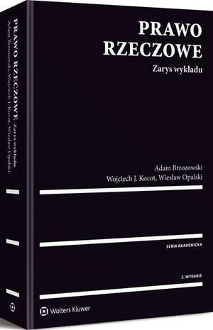 Prawo rzeczowe. Zarys wykładu (NEX-0414) Brzozowski Adam, Kocot, Wojciech J., Opalski Wiesław