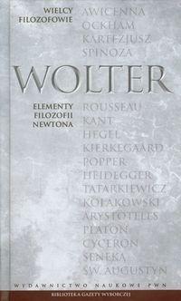Wielcy Filozofowie 13 Elementy filozofii Newtona Wolter