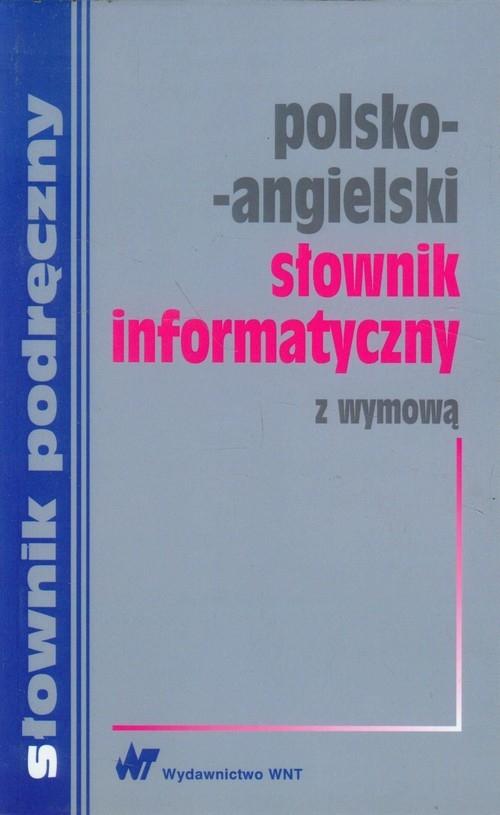Słownik informatyczny polsko-angielski z wymową