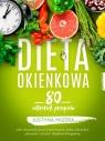 Dieta okienkowa. 80 autorskich przepisów Mizera Justyna
