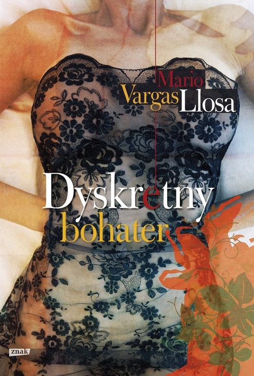 Dyskretny bohater Vargas Llosa Mario