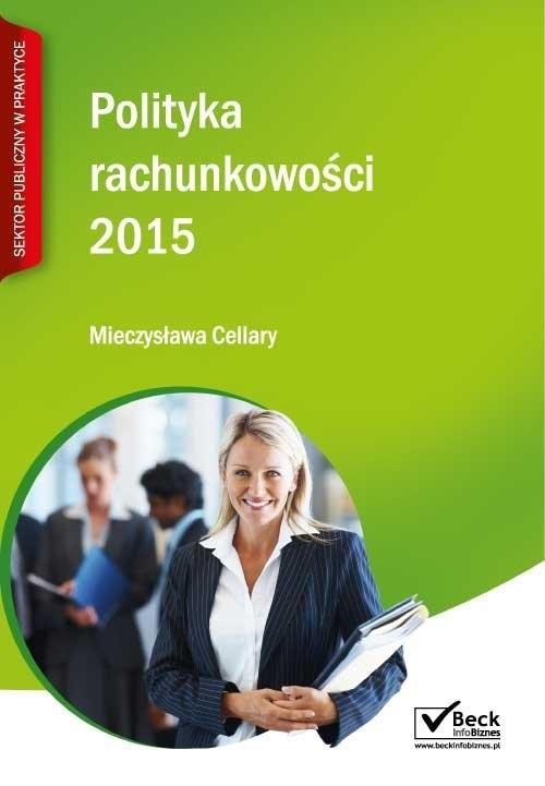 Polityka rachunkowości 2015 Cellary Mieczysława