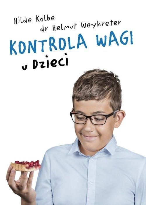 Kontrola wagi u dzieci Kolbe Hilde, Weyhreter Helmut