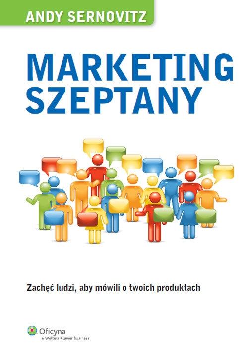 Marketing szeptany Sernovitz Andy