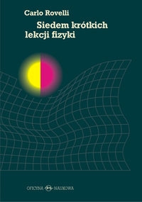 Siedem krótkich lekcji fizyki Rovelli Carlo