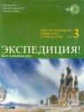 Ekspedycja część 3 Język rosyjski Podręcznik z ćwiczeniami + 2CD