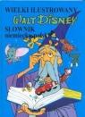 Wielki ilustrowany słownik niemiecko-polski. Walt Disney
