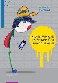Konstrukcje tożsamości gimnazjalistów Cuprjak Magdalena