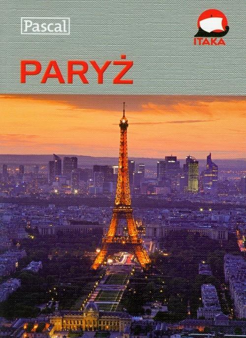 Paryż Przewodnik ilustrowany Pinkwart Maciej