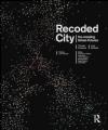 Recoded City Lucy Bullivant, Thomas Ermacora