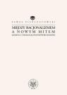 Między racjonalizmem a nowym mitem Lessing i teologia postoświeceniowa