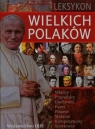 Leksykon wielkich Polaków  Uhma Janusz, Ulanowski Krzysztof