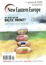 New Eastern Europe 1/2015All Quiet on the Baltic Front