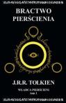 Władca Pierścieni Tom 1: Bractwo Pierścienia Tolkien J.R.R.