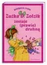 Zuźka D. Zołzik zostaje (prawie) druhną Park Barbara