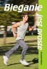 Bieganie jest proste