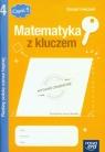 Matematyka z kluczem 4 Zeszyt ćwiczeń Radzę sobie coraz lepiej Część 1