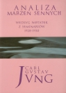 Analiza marzeń sennych Według notatek z seminariów 1928-1930 Jung Carl Gustav