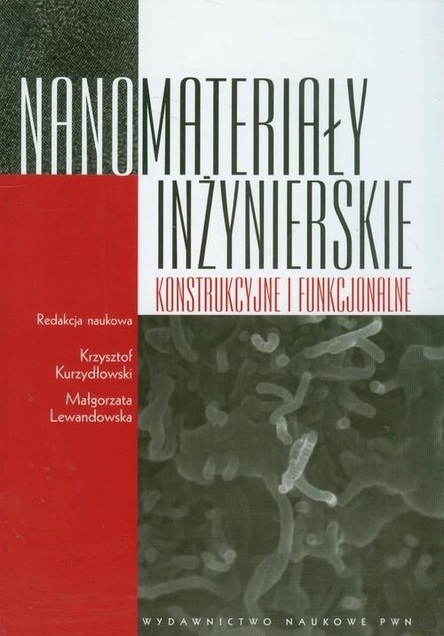 Nanomateriały inżynierskie konstrukcyjne i funkcjonalne
